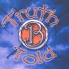 Truth B Told:  Jesus Saves  -  Music & Lyrics By Rod Washburn