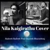 Nila Kaigirathu | AR Rahman Tamil Cover | Rakeeb Rafeek Feat Ganesh Bharadwaj