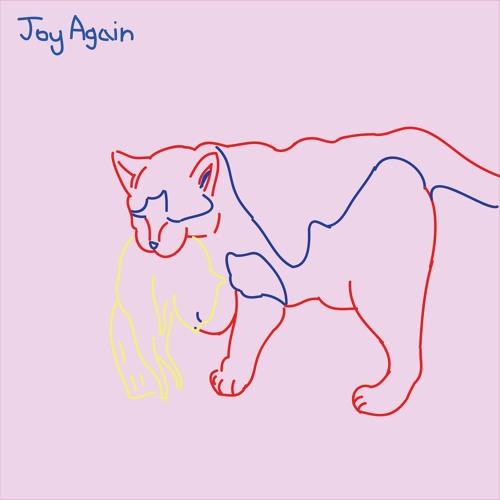 Joy Again - How You Feel