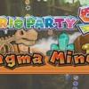 Mario Party 9 - Magma Mine