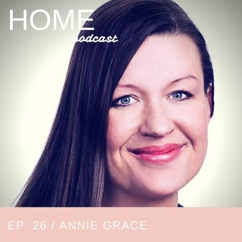 Episode 26: Annie Grace