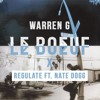 Warren G - Regulate Ft. Nate Dogg (Le Boeuf Remix)[Download Vocal Version]