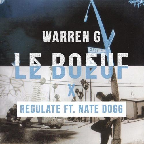 Warren G - Regulate Ft. Nate Dogg (Le Boeuf Remix)[Download Vocal Version]