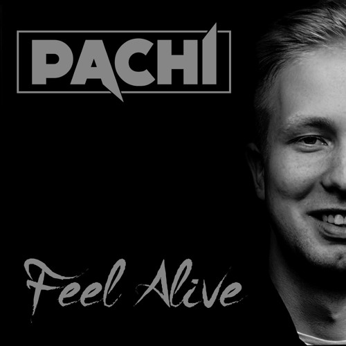 PACHI - Feel Alive