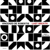 Last Breath ( Ivo Toscano Late In The Morning Rmx)