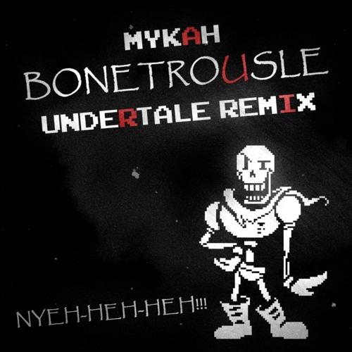 Mykah - Bonetrousle (Undertale Remix) [Papyrus Theme] by GameChops