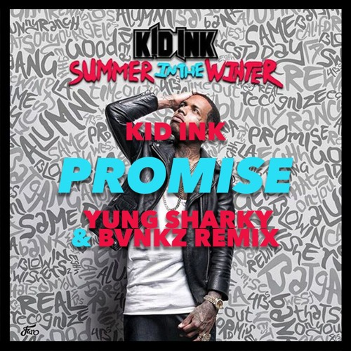 Get Kid Ink Promise Mp3 Download Skull Pics