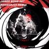 James Bond 007(Renandj22 Remix)