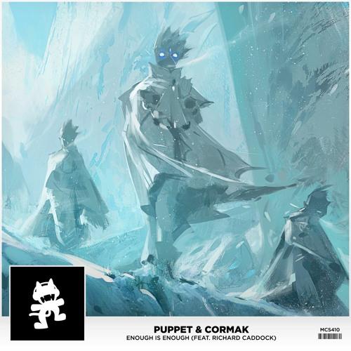 Puppet & Cormak - Enough Is Enough (feat. Richard Caddock)