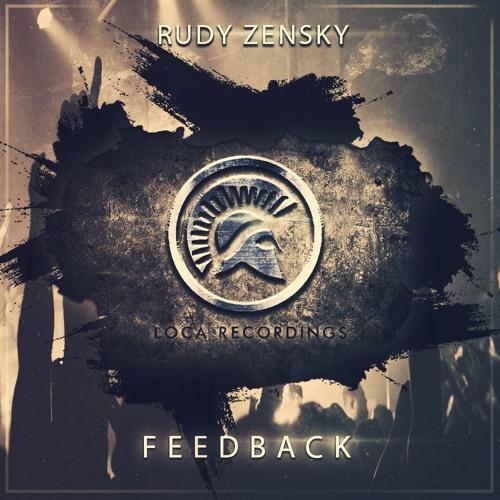 Rudy Zensky - Feedback (Original Mix)