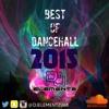 BEST OF DANCEHALL 2015  DJ ELEMENTZ