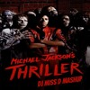 Michael Jackson - Thriller (Dj Miss D Halloween intro mashup)