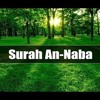 Surat An Naba Mouadh Ayachi Quran Recitation Mp3