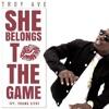 Troy Ave She Belong To The Game (DjAcePkDjs Blend)