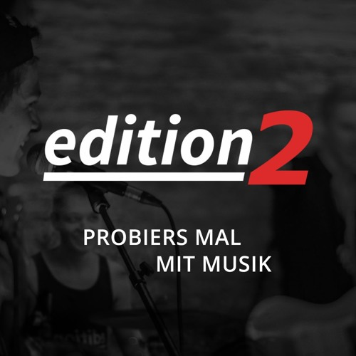 Edition2 - Probiers mal mit Musik