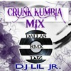 CRUNK KUMBIA MIX!!!..DJ LIL JR (DALLAS RMX DJZ)