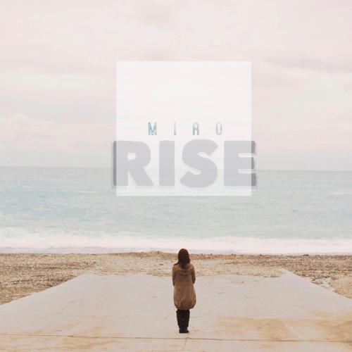 Miro - Rise