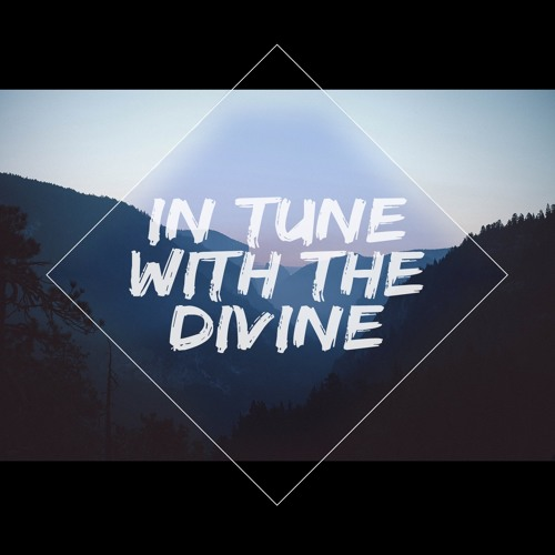 In Tune With The Divine