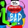 David Guetta & Showtek - Bad (Feat. Vassy) [Fleaman Remix] Portada del disco