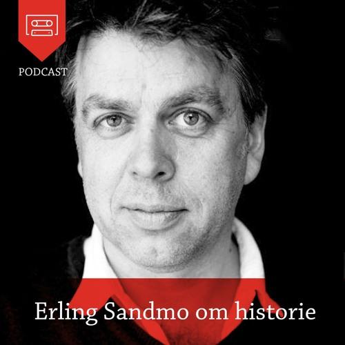 Erling Sandmo om historie - Podcast fra Universitetsforlaget