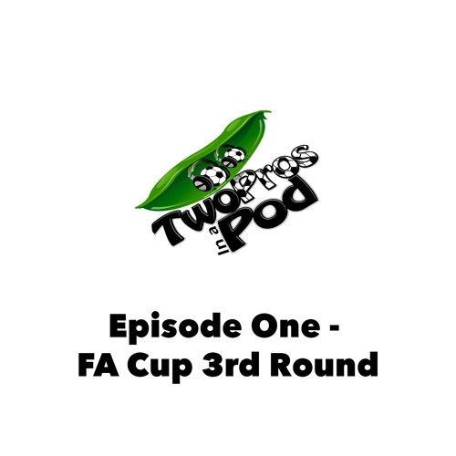 Episode 1 - FA Cup 3rd Round with Adam Lallana & Clinton Morrison.