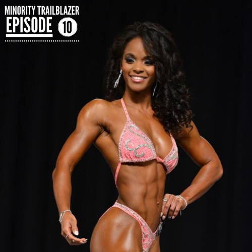 Ep 10: Overcoming Unexpected Setbacks w/Bodybuilder,Performance Trainer, & Hairstylist Lauren Smith