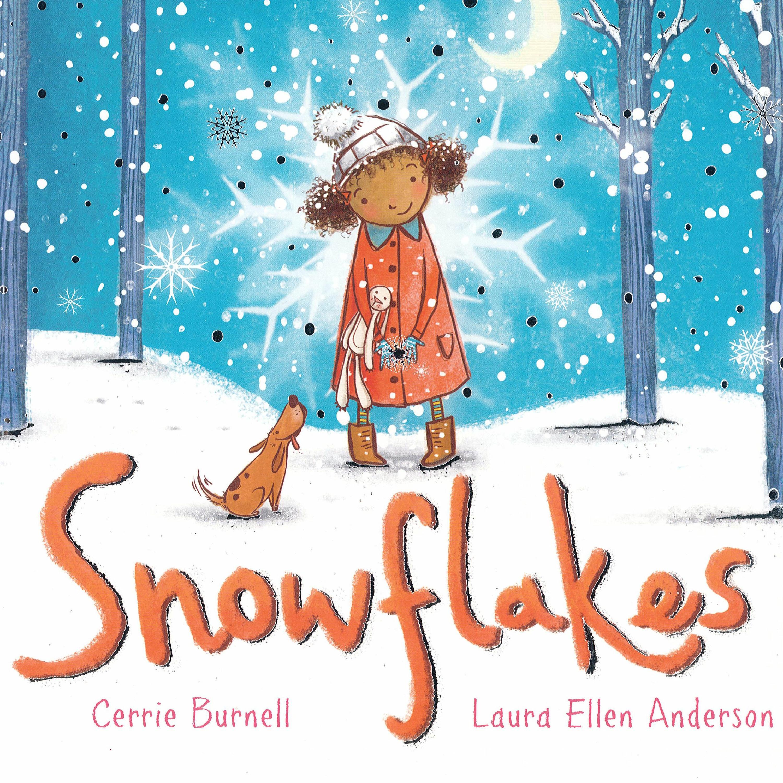 Snowflakes by Cerrie Burnell & Laura Ellen Anderson