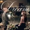 Dream - 수지(Suzy), 백현(BAEKHYUN) (cover)