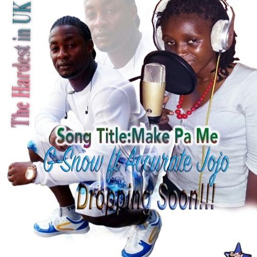 G.Snow Stunner ft Accurate Jojo - Make Pa Me