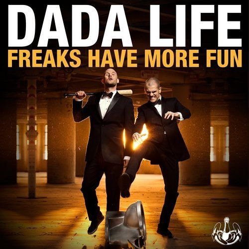 Dada Life - Freaks Have More Fun (Madd Dave Bootleg )