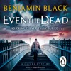 Even The Dead by Benjamin Black (audiobook extract) read by  Sean Barrett