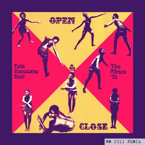 Fela Kuti - Open and Close (Will Magid Remix)