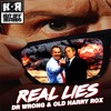 Dr Wrong & Old Harry Rox 'Real Lies' (FREE DOWNLOAD)