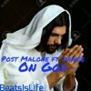Post Malone- On God ft. Drake mp3