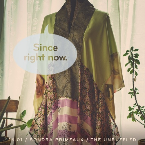 16.01: Sondra Primeaux / The Unruffled