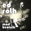 Mad Beatnik (featuring Tom Scott)