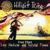 Hilight Tribe - Free Tibet(Vini Vici RMX)(Spacetrix Edit)