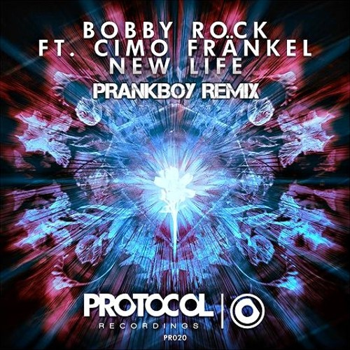 Bobby Rock Ft. Cimo Fr?nkel - New Life (PrankBoy Remix)