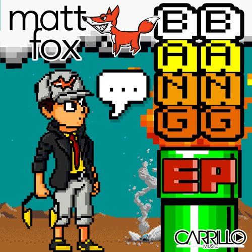 Bang Bang EP - Matt Fox