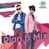 Plan B Mix 2015 By Dj Seco Ft Dj Garfields - I.R.