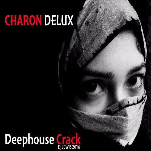 #DJLewis Charon Delux Remix (Unmastered)