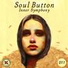 Soul Button - Inner Symphony #011