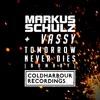 Markus Schulz feat. Vassy - Tomorrow Never Dies (Jordan Suckley Remix) [OUT NOW!!]