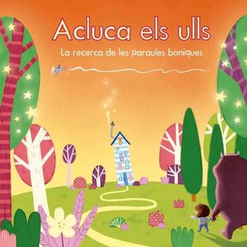 """ACLUCA ELS ULLS """"La recerca de les paraules boniques"""""""