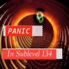 Panic In Sublevel 134 feat. Dikaiko w/ D'Layna