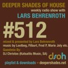 Deeper Shades Of House #512 w/ guest mix by DJ CHRISTOS