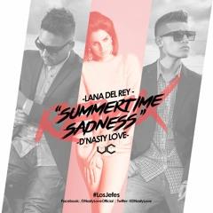Summertime Sadness [Spanish Remix] - Lana Del Rey Ft. D'Nasty Love