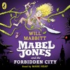 Mabel Jones and the Forbidden City by Will Mabbit (audiobook extract) read by Mark Heap