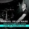 Manuel De La Mare Live @ Plazma Club