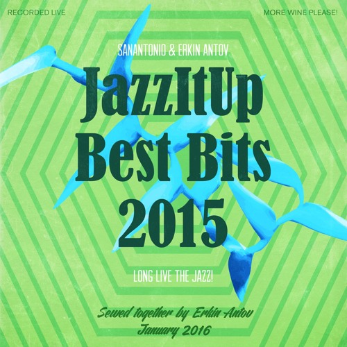 JazzItUp Best Bits 2015 (More Wine Please!) by erkinantov on